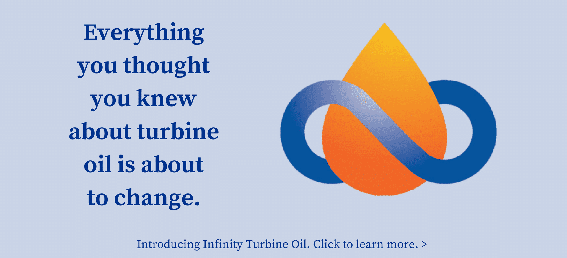 Find out about Infinity Turbine Oil
